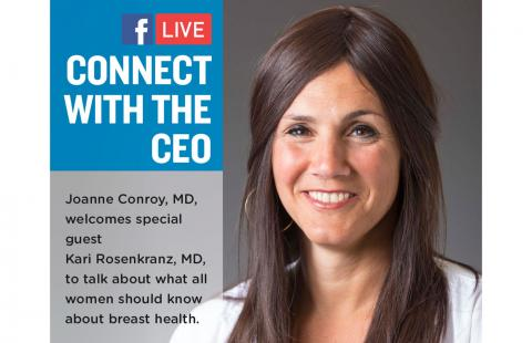 Dr. Kari Rosenkranz's photo with text that explains that she will be talking with Dr. Joanne Conroy about breast health and what women should know at any age.