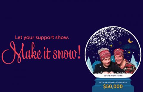 Make it snow slogan and photo