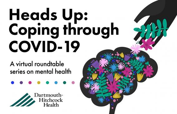 Heads Up: Coping through COVID-19